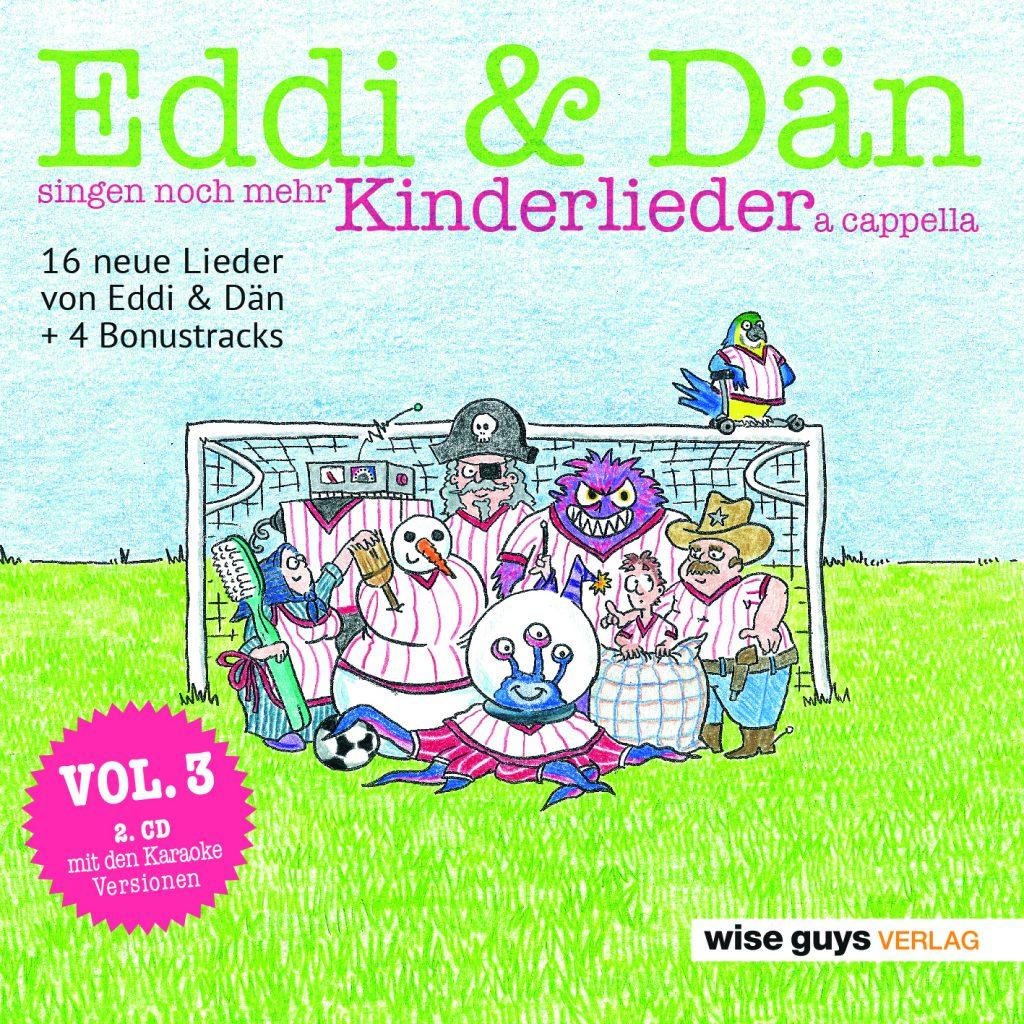 Vol 3 Eddi & Dän singen noch mehr Kinderlieder a cappella